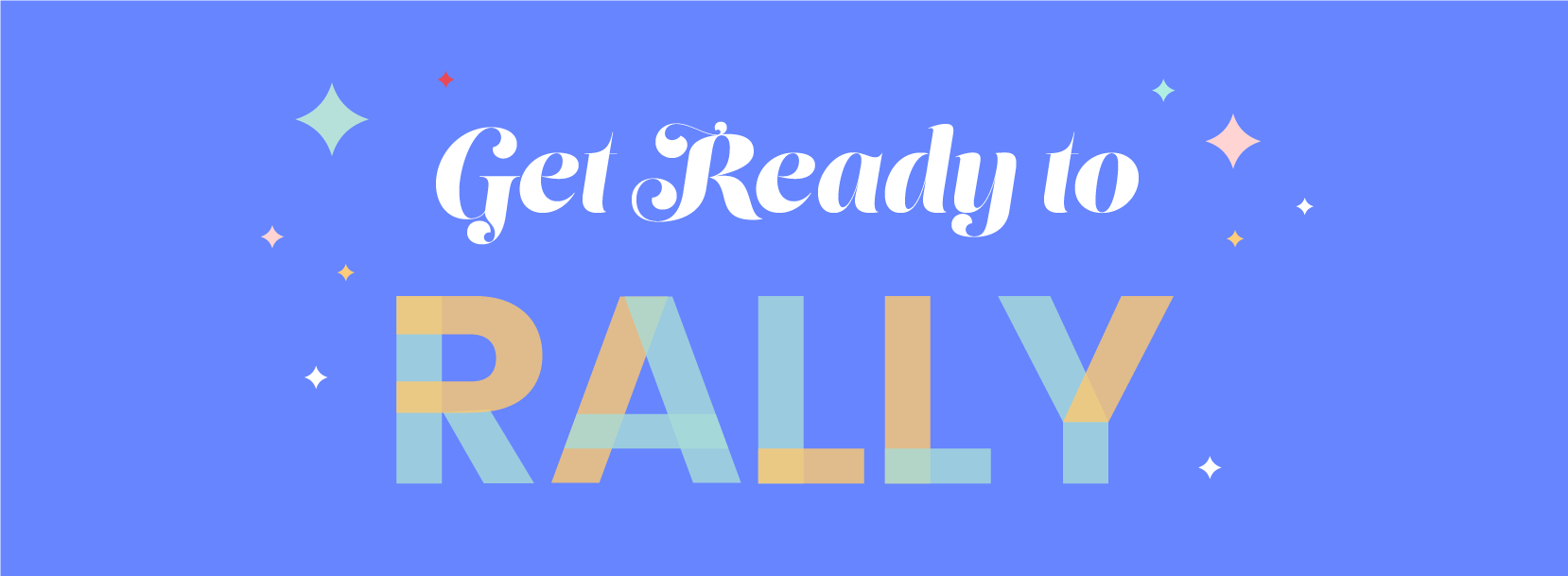 Three Reasons to RALLY